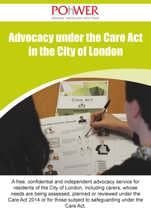 POhWER City of London Care Act Advocacy Leaflet