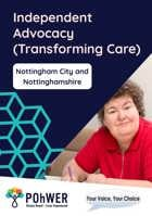 Nottingham City Independent Advocacy (Transforming Care) leaflet – it has a dark blue background with a photo of a woman in a red top sat down at a desk holding a pen as if writing something