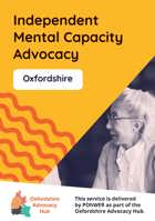 Cover of the Oxfordshire Advocacy Hub  Independent Mental Capacity Advocacy Leaflet - it has a yellow background and a photo of a woman speaking