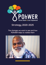 Cover of POhWER's Strategy 2020-2025: The changes we want to see and how POhWER helps to realise them. A dark blue document featuring an image of a man with a beard smiling.